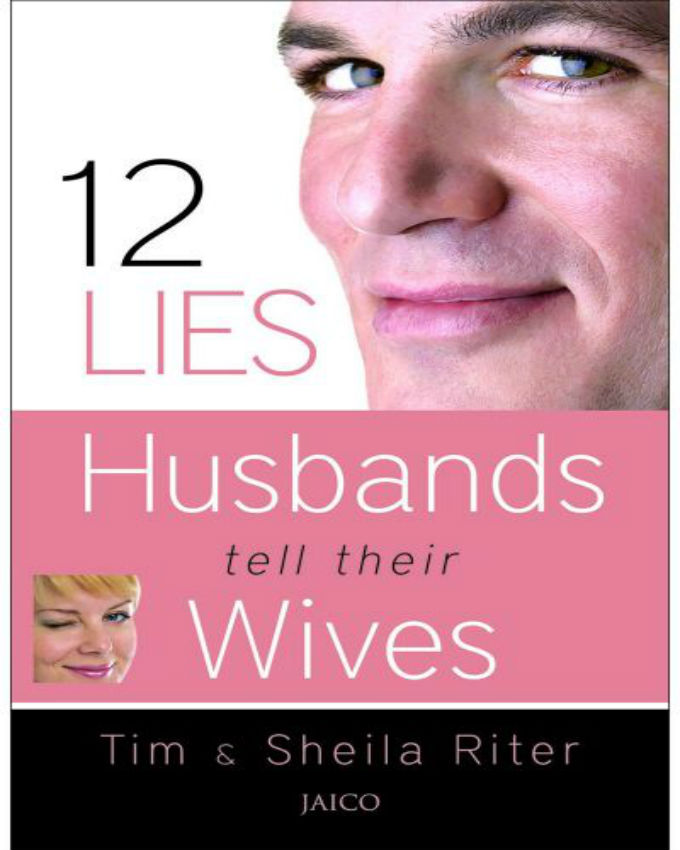Twelve Lies Husbands Tell Their Wives - Nuria Store
