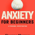 9781509813230Anxiety-for-Beginners