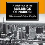 A-Brief-Tour-of-the-Buildings-of-Nairobi-Nuria-Kenya