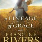 A-Lineage-of-Grace