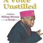 A-Voice-Unstilled-Archbishop-Ndingi-Mwanaa-Nzeki-NuriaKenya