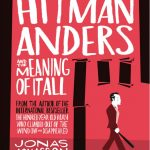 Hitman-Anders-the-Meaning-of-It-All