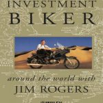 Investment-Biker-Around-the-World-with-Jim-Rogers