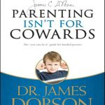 Parenting-Isn't-For-Cowards