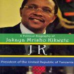 Political-Biography-of-Jakaya-Mrisho-Kikwete-President-of-the-United-Tanzania