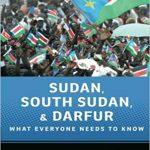 Sudan-South-Sudan-and-Darfur-What-Everyone-Needs-to-Know