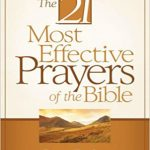 The-21-Most-Effective-Prayers-of-the-Bible