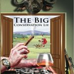 The-Big-Conservation-Lie