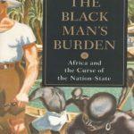 The-Black-Mans-Burden