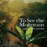 To-See-the-Mountain