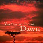 You-Must-Set-Forth-at-Dawn-A-Memoir