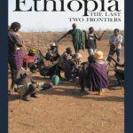 Ethiopia The Last Two Frontiers nuriakenya