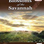 Blossoms of the Savannah nuriakenya