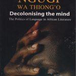 Decolonising the Mind nuriakenya