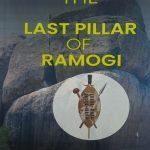 the last pillar of ramogi
