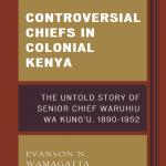 Controversial Chiefs in Colonial Kenya nuriakenya (1)