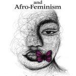 Decolonization and Afro-Feminism nuriakenya