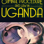 Criminal Procedure and Law in Uganda-front