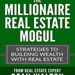 The Millionaire Real Estate Mogul nuriakenya